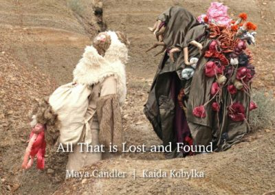 All That is Lost and Found | Maya Candler & Kaida Kobylka