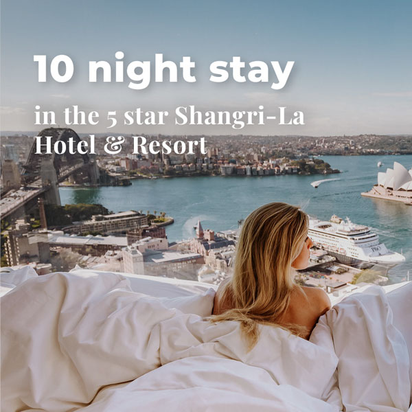 10 night stay in the 5 star Shangri-La Hotel