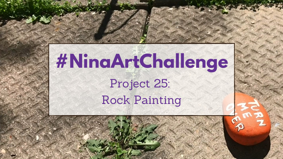 Project 25 – Rock Painting
