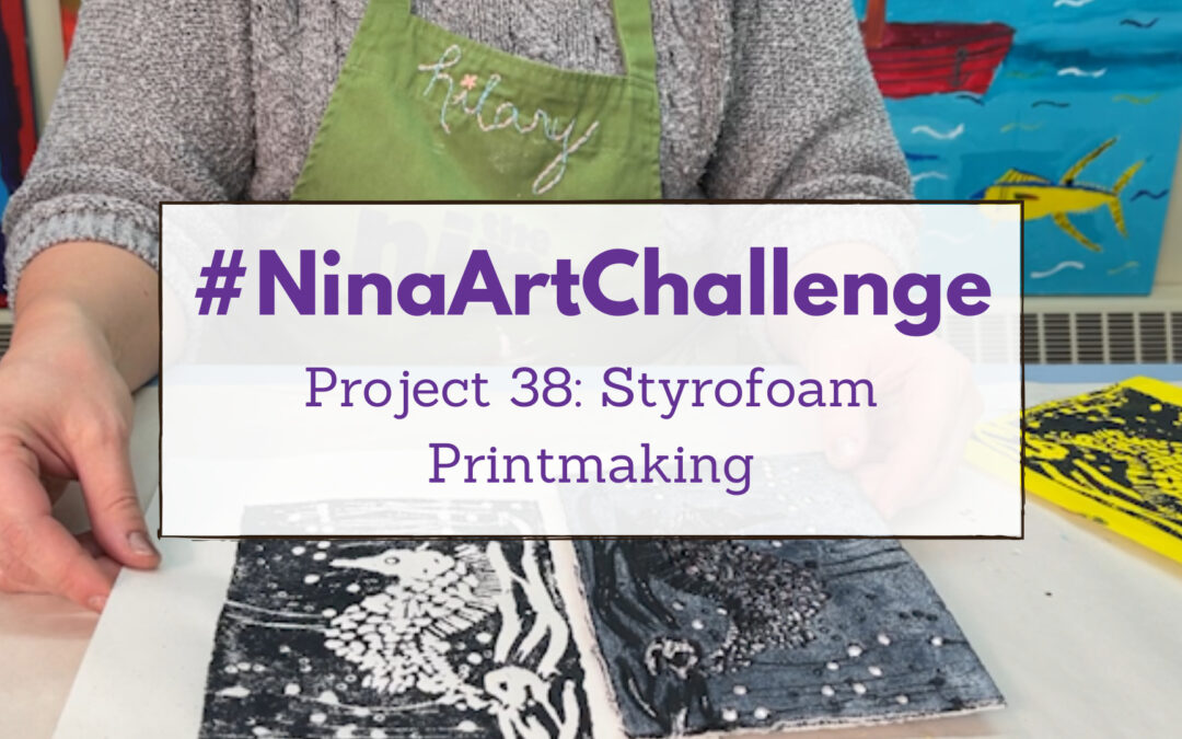Project 38 – Styrofoam Printmaking