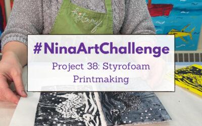 Project 38 – Styrofoam Printmaking